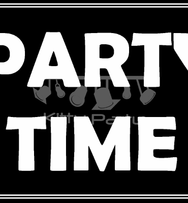 Party Time Black And White Placards