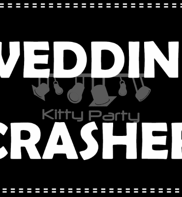 Wedding Crasher Black And White Placards