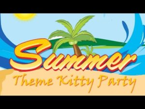 Summer season kitty party theme